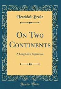 On Two Continents