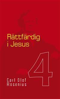 Rättfärdig i Jesus - Carl Olof Rosenius - ebok (9789175182759 ...