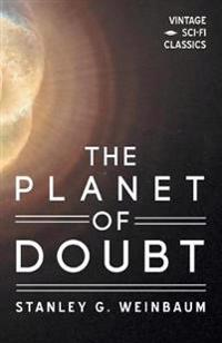 The Planet of Doubt