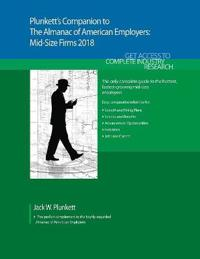 Plunkett's Companion to the Almanac of American Employers 2018