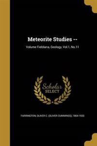 METEORITE STUDIES -- VOLUME FI