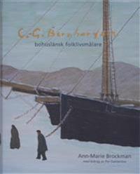 Carl Gustaf Bernhardson. Bohuslänsk folklivsmålare