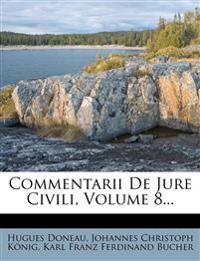 Commentarii de Jure Civili, Volume 8...