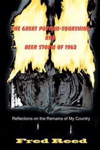 The Great Possum-Squashing and Beer Storm of 1962