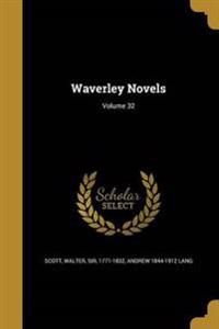 WAVERLEY NOVELS VOLUME 32