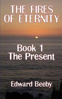 The Fires of Eternity
