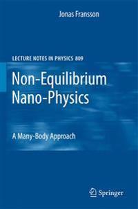 Non-Equilibrium Nano-Physics