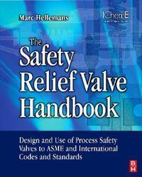 The Safety Relief Valve Handbook