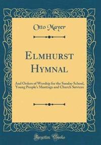 Elmhurst Hymnal