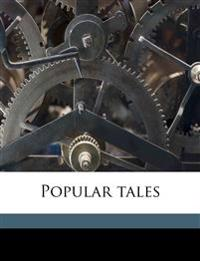 Popular tales Volume 1