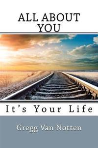 All about You - Its Your Life