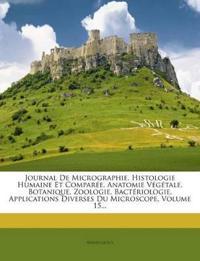 Journal De Micrographie. Histologie Humaine Et Comparée. Anatomie Végétale. Botanique. Zoologie. Bactériologie. Applications Diverses Du Microscope, V