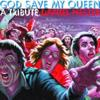 God Save My Queen