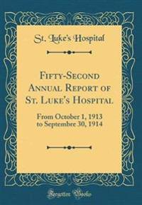 Fifty-Second Annual Report of St. Luke's Hospital