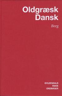 Oldgræsk-Dansk Ordbog