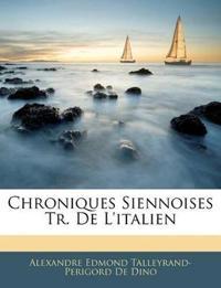 Chroniques Siennoises Tr. De L'italien