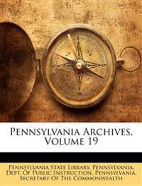 Pennsylvania Archives, Volume 19