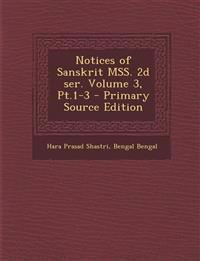 Notices of Sanskrit Mss. 2D Ser. Volume 3, PT.1-3