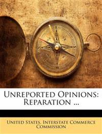Unreported Opinions: Reparation ...