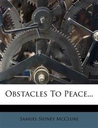 Obstacles To Peace...