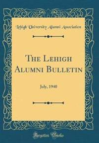 The Lehigh Alumni Bulletin