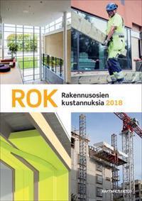 ROK - Rakennusosien kustannuksia 2018