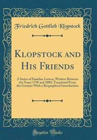 Klopstock and His Friends