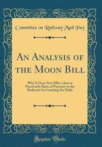 An Analysis of the Moon Bill
