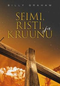 Seimi, Risti ja Kruunu