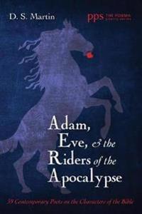 Adam, Eve, and the Riders of the Apocalypse