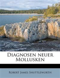 Diagnosen neuer Mollusken