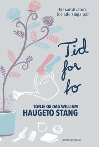 Tid for to - Tonje Haugeto Stang, Dag William Haugeto Stang pdf epub