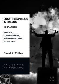 Constitutionalism in Ireland, 1932-1938