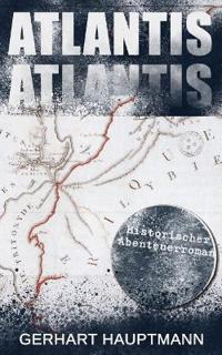 Atlantis (Historischer Abenteuerroman)