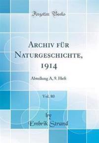 Archiv für Naturgeschichte, 1914, Vol. 80
