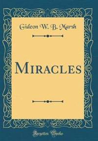 Miracles (Classic Reprint)