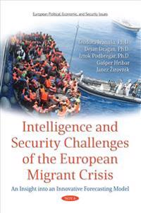 Intelligence and Security Challenges of European Migrant Crisis