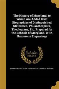HIST OF MARYLAND TO WHICH ARE