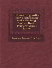 Lethaea Geognostica oder Beschreibung und Abbildung, Zweiter Band