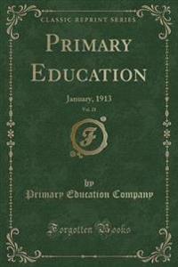 Primary Education, Vol. 21