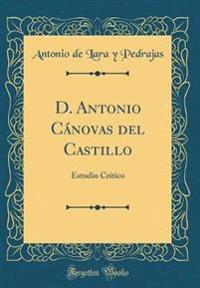 D. Antonio C�novas del Castillo