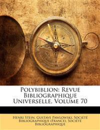 Polybiblion: Revue Bibliographique Universelle, Volume 70