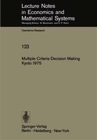 Multiple Criteria Decision Making Kyoto 1975