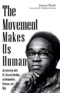 The Movement Makes Us Human
