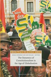 The Dynamics of Constitutionalism in the Age of Globalisation