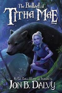 The Ballad of Titha Mae