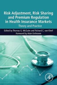 Risk Adjustment, Risk Sharing and Premium Regulation in Health Insurance Markets