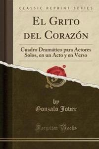El Grito del Corazon