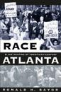 Race and the Shaping of Twentieth Century Atlanta