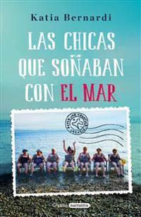 Las Chicas Que Soñaban Con El Mar / Sea Dreaming Girls
